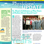 SSM St. Mary's Health Center - Physician's Update Newsletter