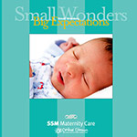 SSM Health Care Maternity Care - Maternity Services Folder with 5 Individual Hospital Brochures