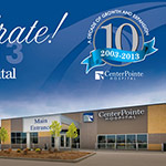 CenterPointe Hospital - Ten Year Anniversary Celebration - Invitation and Logo